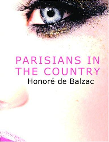 Parisians in the Country (Large Print Edition)