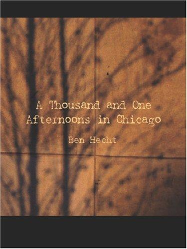 A Thousand and One Afternoons in Chicago (Large Print Edition)