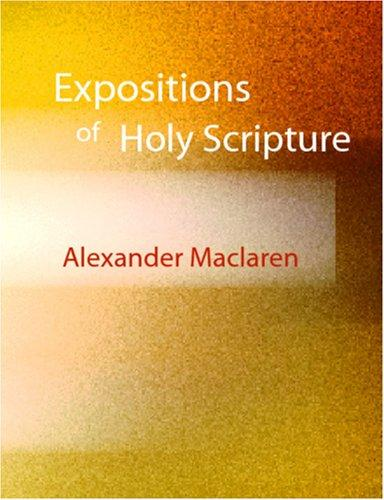 Expositions of Holy Scripture (Large Print Edition)