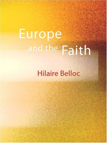 Europe and the Faith (Large Print Edition)