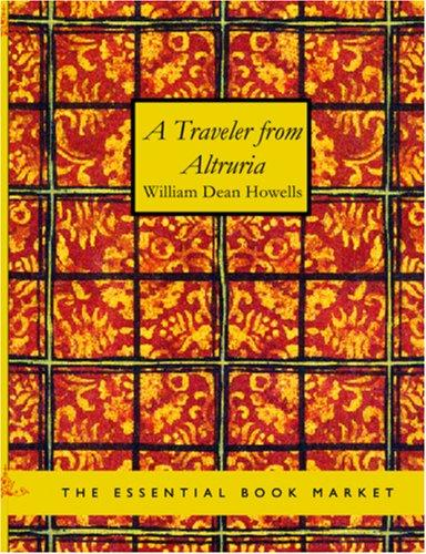 Download A Traveler from Altruria (Large Print Edition)