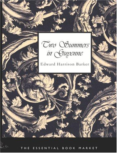 Download Two Summers in Guyenne (Large Print Edition)