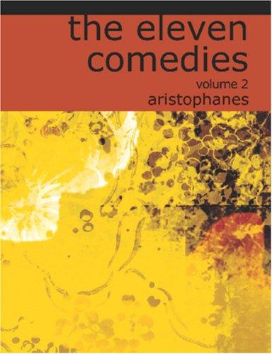 Download The Eleven Comedies, Volume 2 (Large Print Edition)