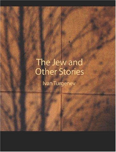 The Jew and Other Stories (large Print Edition)