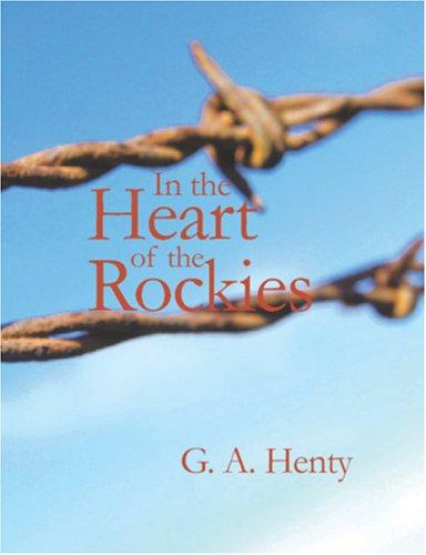 Download In the Heart of the Rockies (large Print Edition)