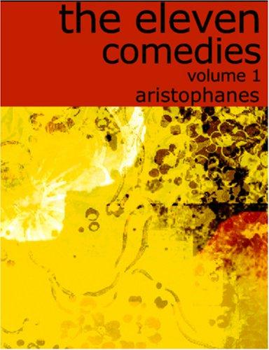 Download The Eleven Comedies, Volume 1 (large Print Edition)