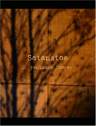 Satanstoe (Large Print Edition)