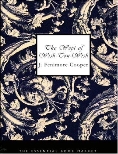 The Wept of Wish-Ton-Wish (Large Print Edition)