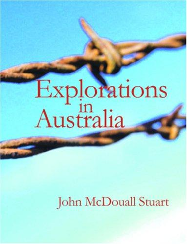 Explorations in Australia (Large Print Edition)
