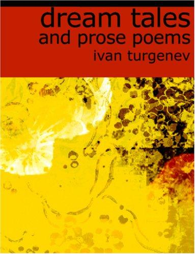 Dream Tales and Prose Poems (Large Print Edition)