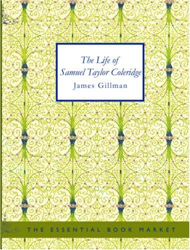 Download The Life of Samuel Taylor Coleridge (Large Print Edition)