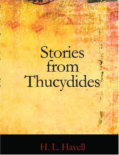 Stories from Thucydides (Large Print Edition)