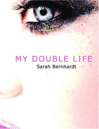 My Double Life (Large Print Edition)