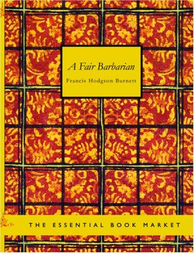 Download A Fair Barbarian (Large Print Edition)