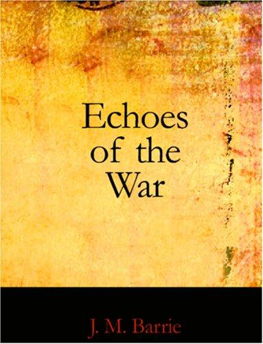 Download Echoes of the War (Large Print Edition)