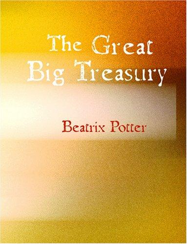 The Great Big Treasury of Beatrix Potter (Large Print Edition)