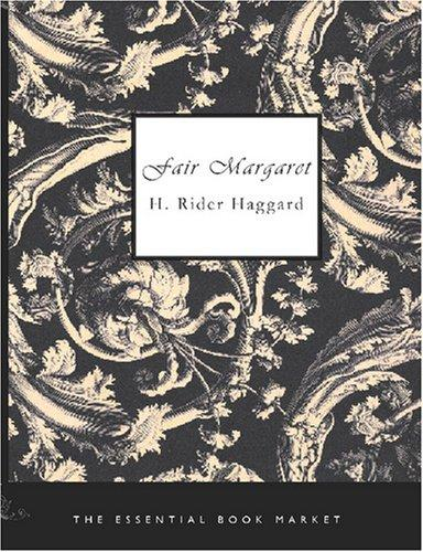 Fair Margaret (Large Print Edition)