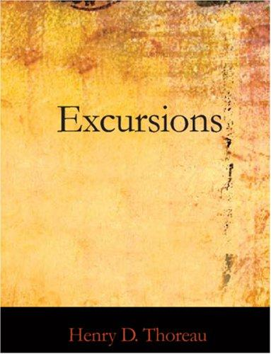 Excursions (Large Print Edition)