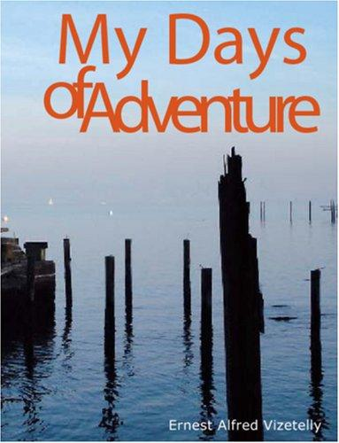 My Days of Adventure (Large Print Edition)
