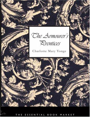 Download The Armourer\'s Prentices (Large Print Edition)