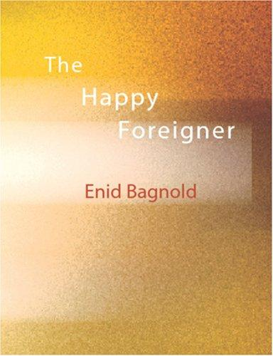 The Happy Foreigner (Large Print Edition)