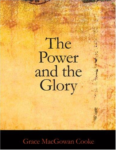 The Power and the Glory (Large Print Edition)