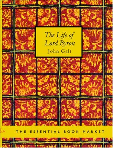 Download The Life of Lord Byron (Large Print Edition)