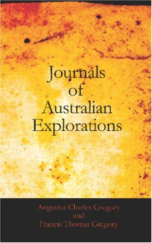 Journals of Australian Explorations