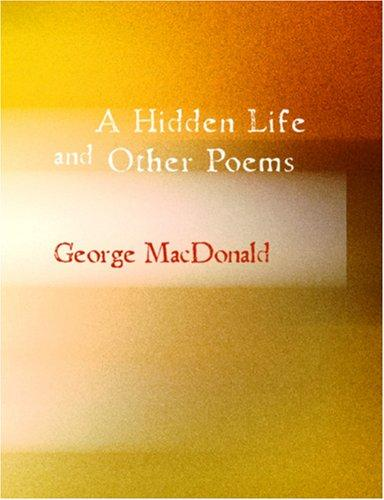 Download A Hidden Life and Other Poems (Large Print Edition)