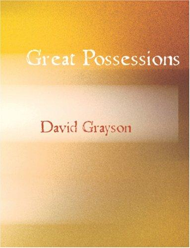 Download Great Possessions (Large Print Edition)