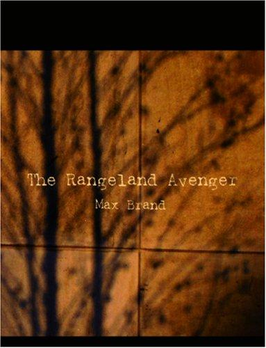 Download The Rangeland Avenger (Large Print Edition)