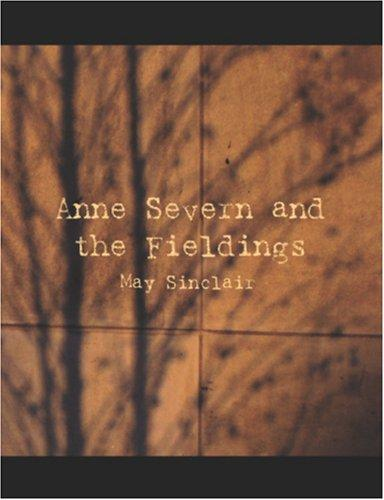 Download Anne Severn and the Fieldings (Large Print Edition)