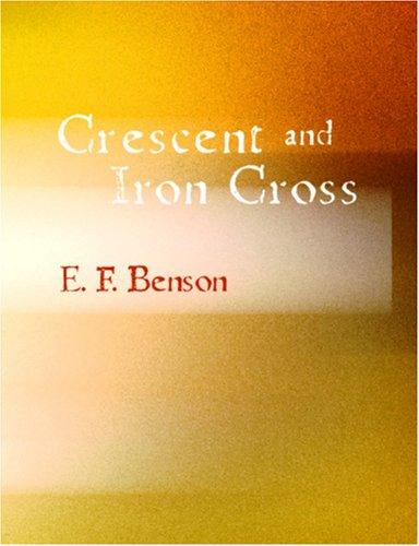 Crescent and Iron Cross (Large Print Edition)