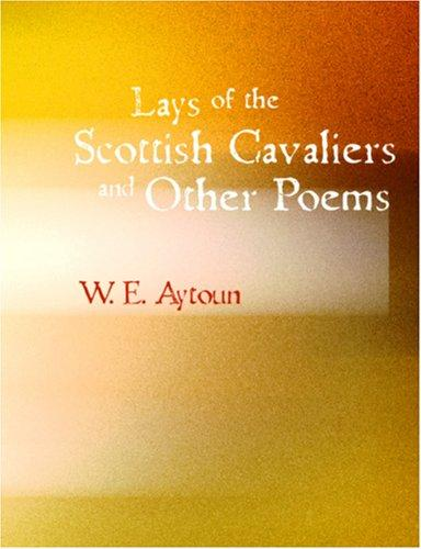 Download Lays of the Scottish Cavaliers and Other Poems (Large Print Edition)
