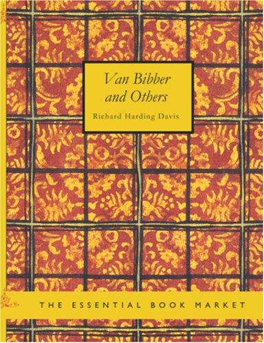 Van Bibber and Others (Large Print Edition)