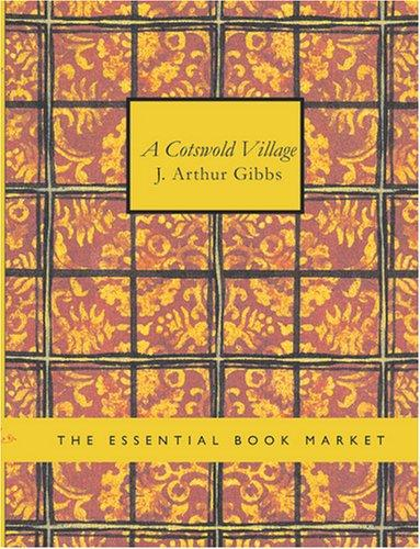 A Cotswold Village (Large Print Edition)
