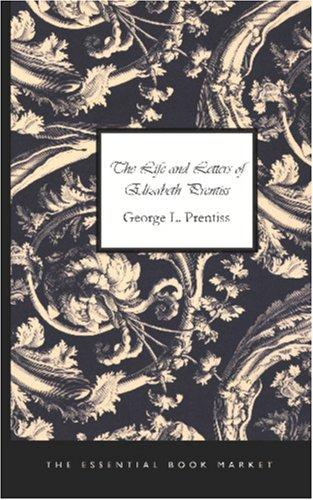 Download The Life and Letters of Elizabeth Prentiss