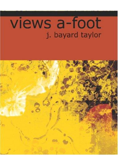 Download Views a-foot (Large Print Edition)