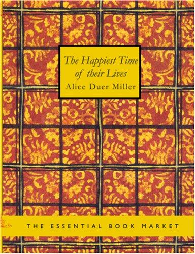 The Happiest Time of Their Lives (Large Print Edition)