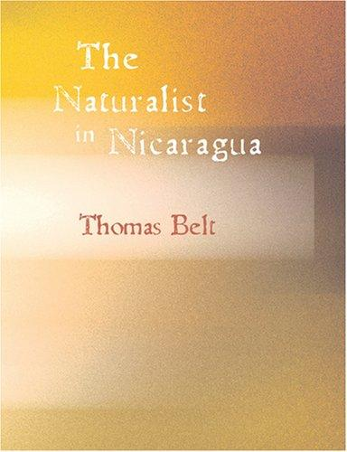 The Naturalist in Nicaragua (Large Print Edition)