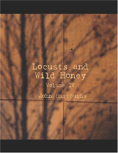 Download Locusts and Wild Honey (Large Print Edition)