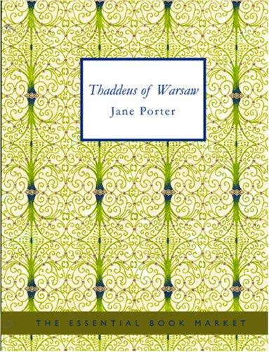 Thaddeus of Warsaw (Large Print Edition)