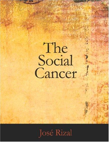 The Social Cancer (Large Print Edition)