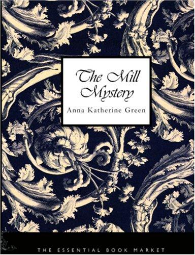 Download The Mill Mystery (Large Print Edition)