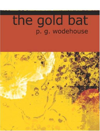 Download The Gold Bat (Large Print Edition)
