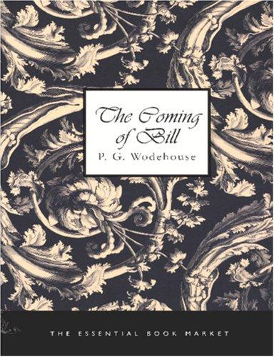 Download The Coming of Bill (Large Print Edition)