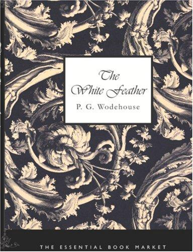 Download The White Feather (Large Print Edition)