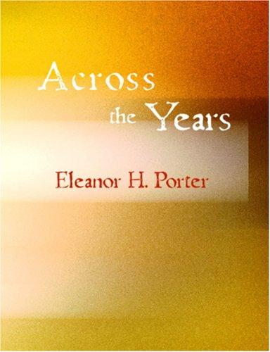 Download Across the Years (Large Print Edition)