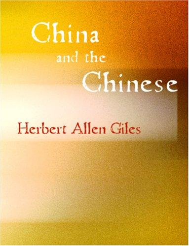 China and the Chinese (Large Print Edition)