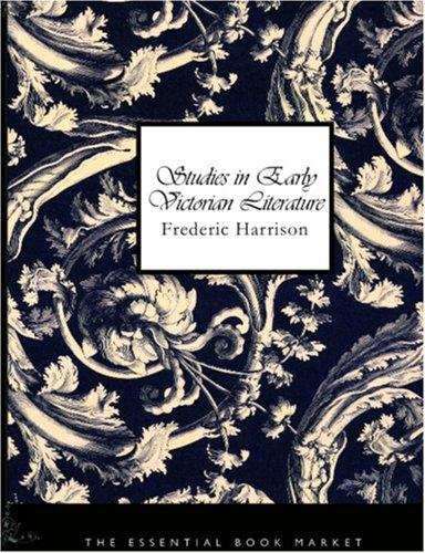 Studies in Early Victorian Literature (Large Print Edition)